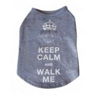 Keep Calm and Walk Me